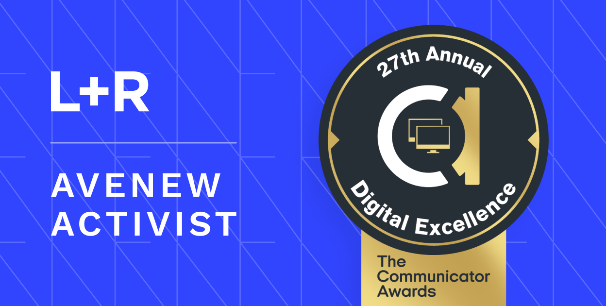 L+R and AveNew App win 2021 Gold Award of Excellence Goes within Public Service Social Activism category