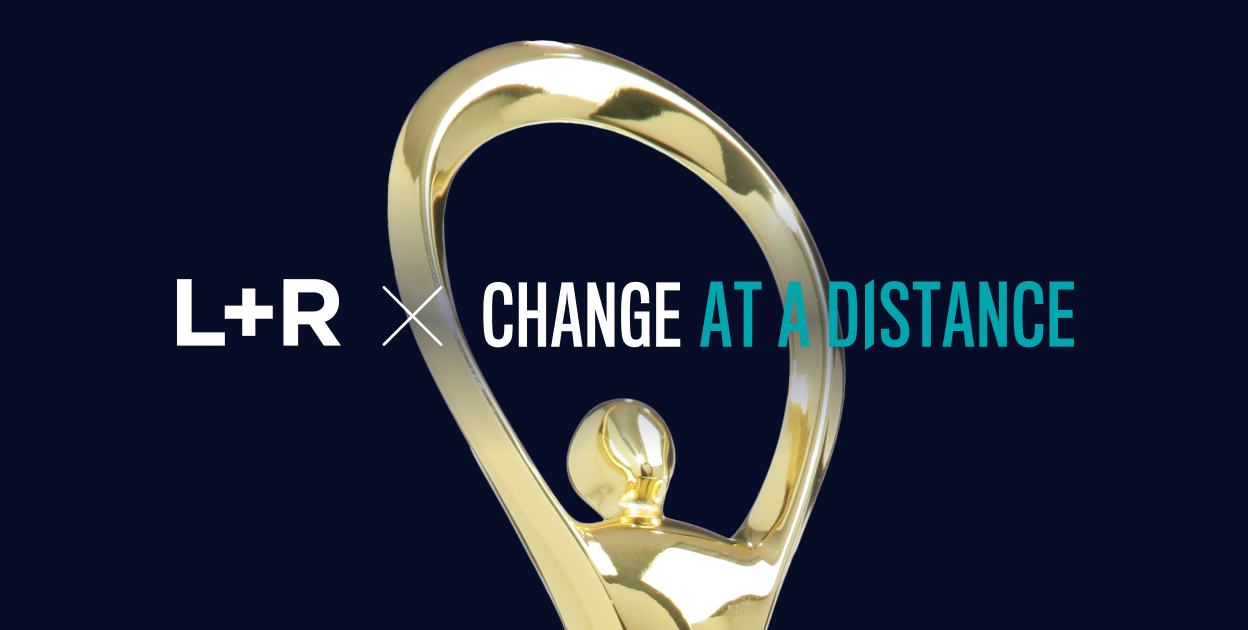 L+R and Spireworks win 2021 Gold Award of Excellence for the Change At A Distance initiative