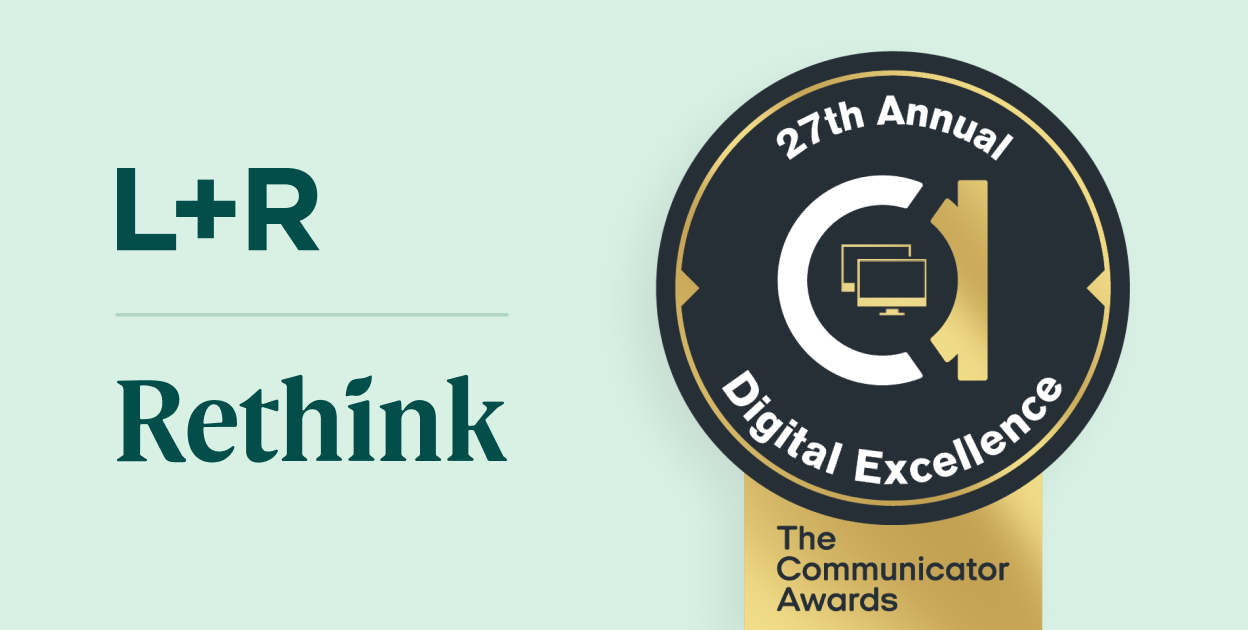 L+R and Rethink Win 2021 Gold Award of Excellence for Brand Identity in the non-profit category